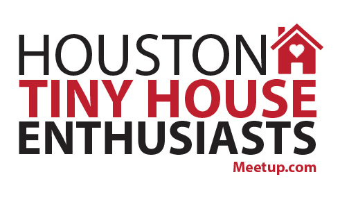 Houston Tiny House Enthusiasts Small House Society