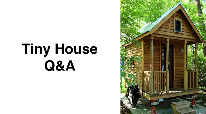 Tiny House Q A Trailers Water Toilets Heating