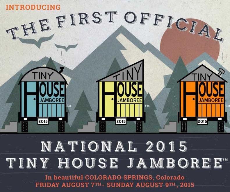 tiny house jamboree in colorado springs august 7 9 2015 tinyjamboree small house society