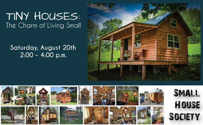 Event: The Charm of Living Small on 20 August 2016