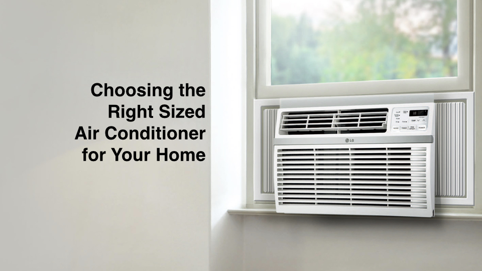 Determining The Right Size BTU Or Ton Air Conditioner